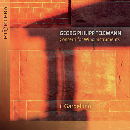 Telemann: Concerti for Wind Instruments by Il Gardellino