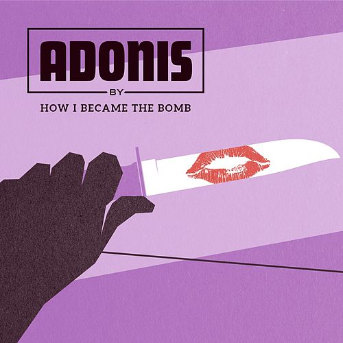 Adonis by How I Became The Bomb