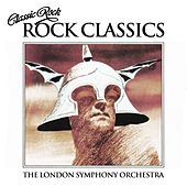 Classic Rock - Rock Classics (feat. The Royal Choral Society) von London Symphony Orchestra