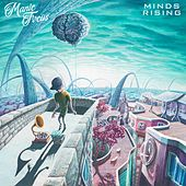 Play & Download Minds Rising by Manic Focus | Napster