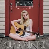 Young and Free by Chiara