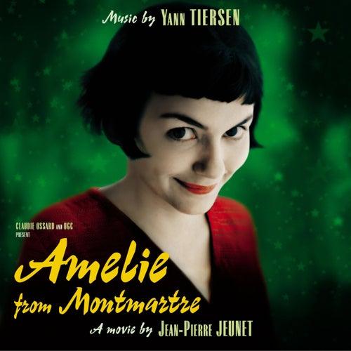 Amelie from Montmartre (Original SoundTrack) by Yann Tiersen