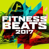 Fitness Beats 2017 by Various Artists