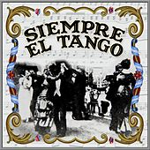 Play & Download Siempre el Tango by Various Artists | Napster