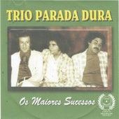 Os Maiores Sucessos by Trio Parada Dura