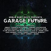 Garage Future by Various Artists