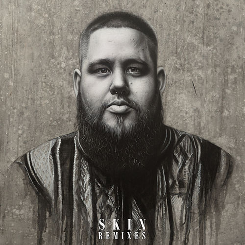Skin (Remixes) von Rag'n'Bone Man