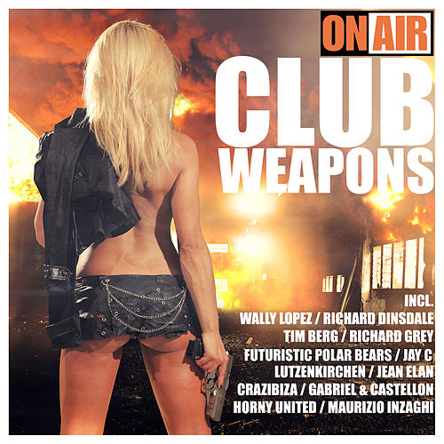 On Air - Club Weapons by Various Artists