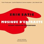 Erik Satie: Musique d'entracte by Fumio Yasuda