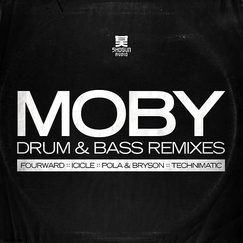 The Drum & Bass Remixes von Moby