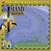 Play & Download Caribbean Jazz Project: Island Stories by The Caribbean Jazz Project | Napster