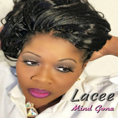 Play & Download Mind Gone by Lacee | Napster