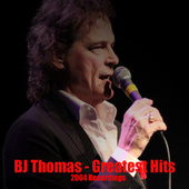 Play & Download BJ Thomas: Greatest Hits by BJ Thomas | Napster