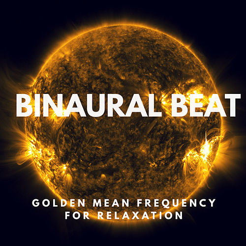 Binaural Beat - Golden Mean Frequency For Healing And Relaxation by Nature Sounds (1)