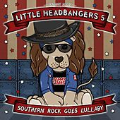 Little Headbangers 5: Southern Rock Goes Lullaby by Jammy Jams