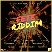Fete Riddim by Various Artists