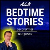 Adult Bedtime Stories: Discovery Set by Dan Jones