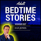Adult Bedtime Stories: Wonder Set by Dan Jones