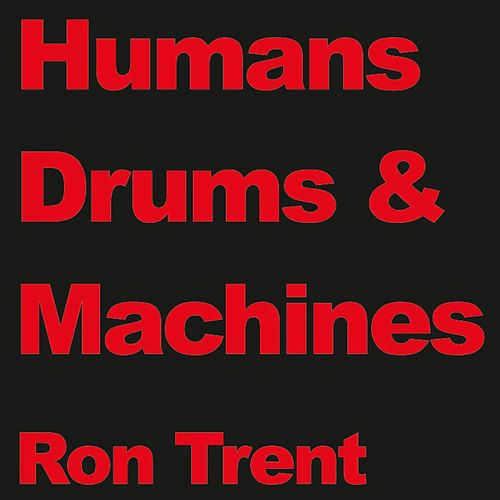 Drums by Ron Trent