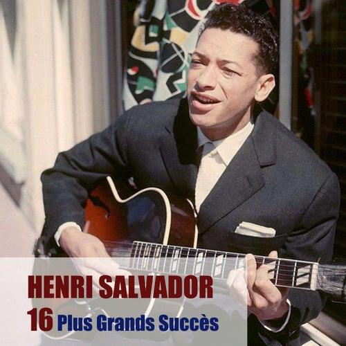 16 Plus Grands Succès by Henri Salvador