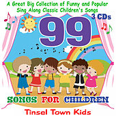 99 Songs for Children by Tinsel Town Kids