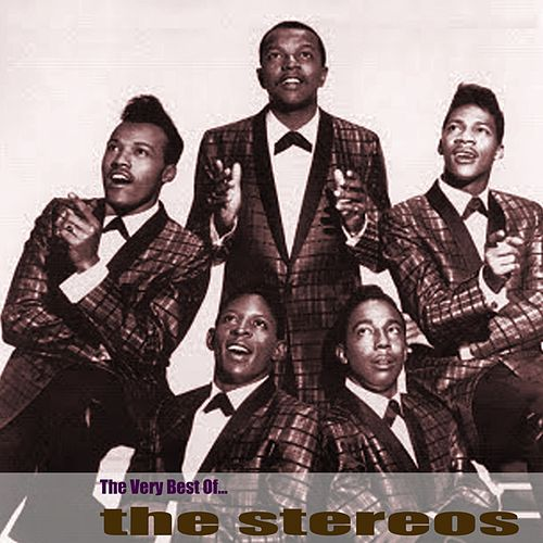 The Very Best Of... by The Stereos