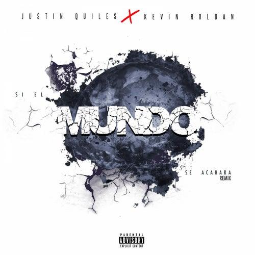 Si El Mundo Se Acabara (Remix) [feat. Kevin Roldan] de Kevin Roldan