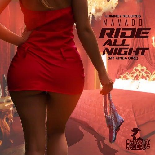 Mavado-Ride All Night (My Kinda Girl) - Single by Mavado