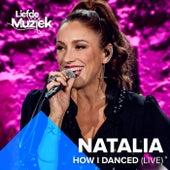 How I Danced (Uit Liefde Voor Muziek) de Natalia