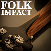 Folk Impact by Various Artists