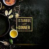Istanbul Dinner, Vol. 4 by Various Artists