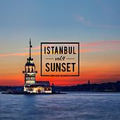 Istanbul Sunset, Vol. 4 by Various Artists