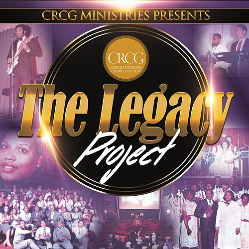 The Legacy Project by CRCG Ministries