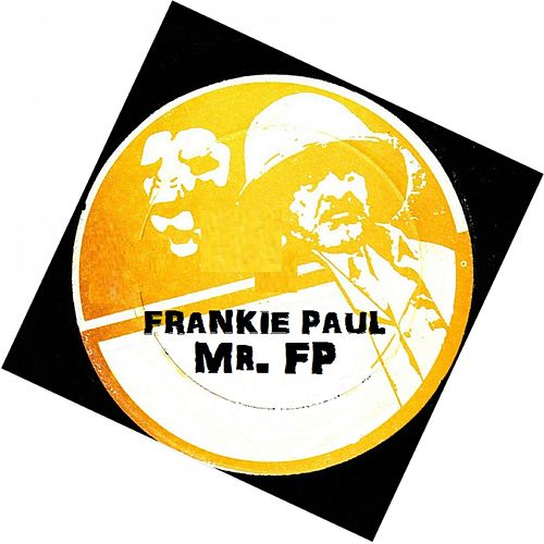 Mr.Frankie Paul by Frankie Paul