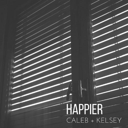 Happier de Caleb and Kelsey