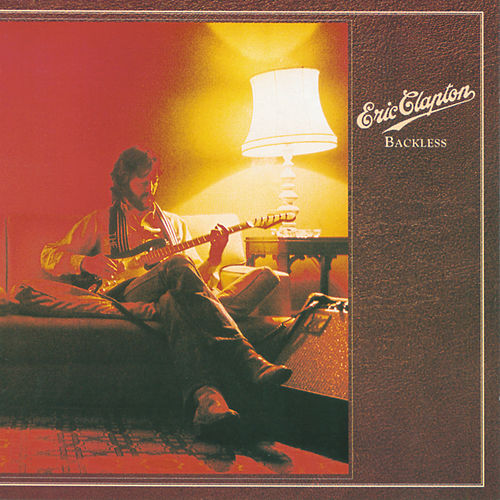Play & Download Backless by Eric Clapton | Napster