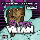 Supervillain Issue #2 by Trademark The Skydiver