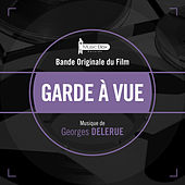Play & Download Garde à vue (Bande originale du film) by Georges Delerue | Napster