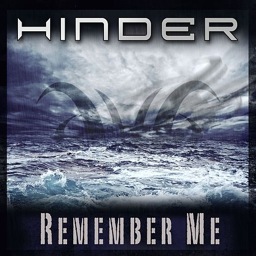 Remember Me by Hinder