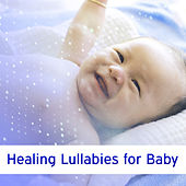Healing Lullabies for Baby – Relaxing Music, Instrumental Sounds to Bed, Sweet Dreams, Haydn by Lullabyes