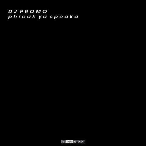Phreak Ya Speaka by Promo