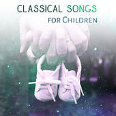 Classical Songs for Children – Smart Music Baby, Lullabies to Sleep, Babies Relaxation by Baby Lullaby (1)
