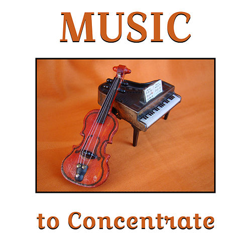 Play & Download Music to Concentrate – Instrumental Sounds for Study, Stress Free, Easy Learning, Mozart, Beethoven by Relaxing Piano Music | Napster