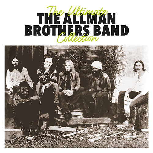 The Ultimate Collection von The Allman Brothers Band