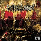 Children of a Lesser God by Wisemen