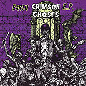 Play & Download Earth EP by The Crimson Ghosts | Napster