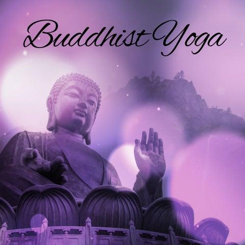 Play & Download Buddhist Yoga – Tibetan Spirit, Zen, Music for Yoga, Deep Meditation, Pure Relaxation by Yoga Tribe | Napster