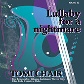 Lullaby for a Nightmare by Tomi Chair