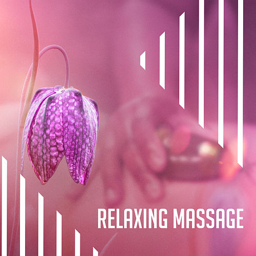 Relaxing Massage – New Age Music for Massage, Stress Relief, Relaxation Before Sleep, Healing Sounds of Nature by Massage Tribe