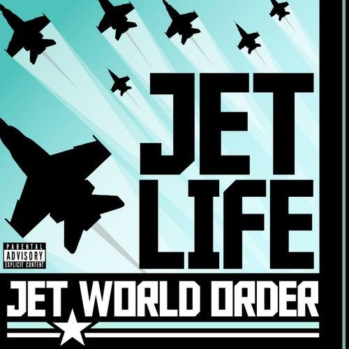 Jet World Order (Bonus Jet Package Version) by Jet Life